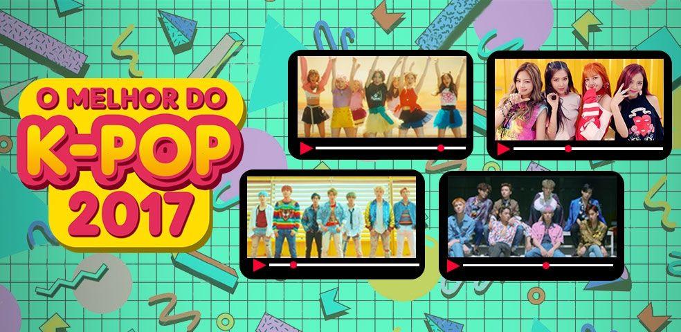 O melhor do k-pop 2017