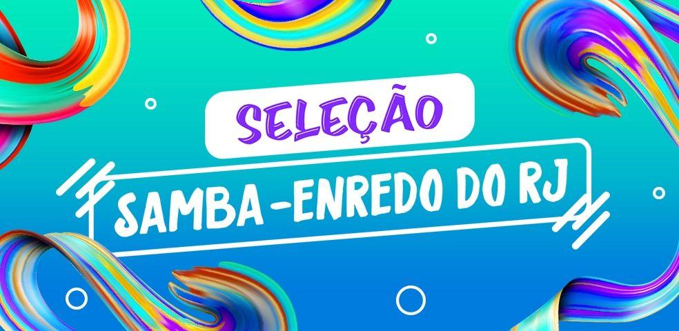 Seleção Samba-enredo do RJ
