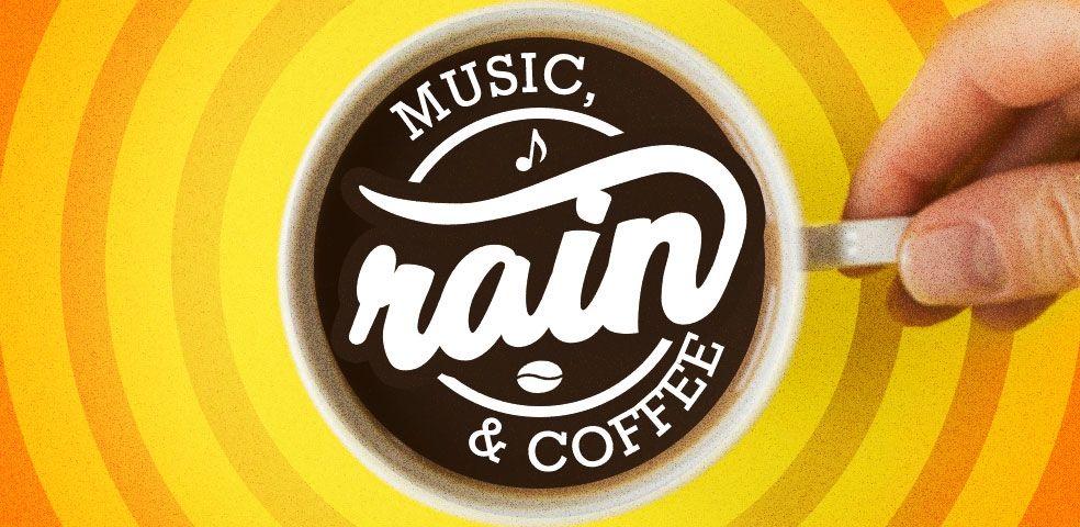 Music, rain & coffee