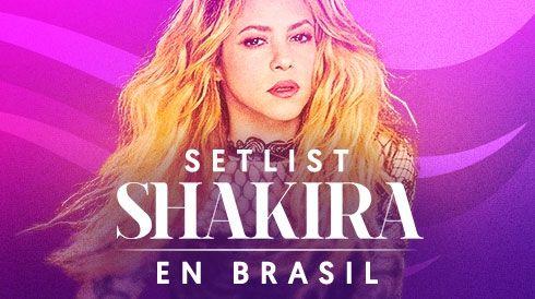 Setlist Shakira en Brasil