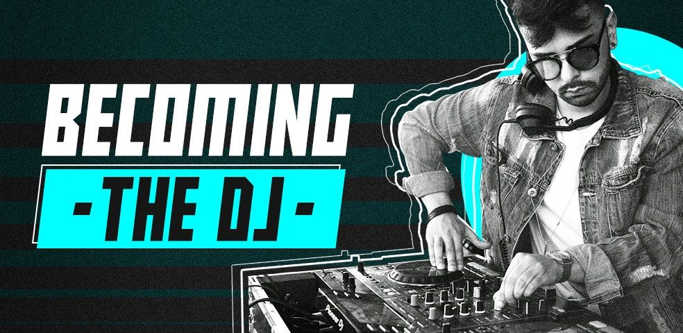 Becoming the DJ