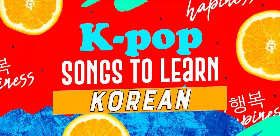 K-pop songs to learn korean