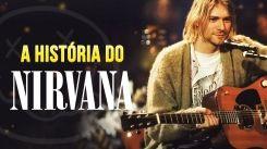 A história do Nirvana