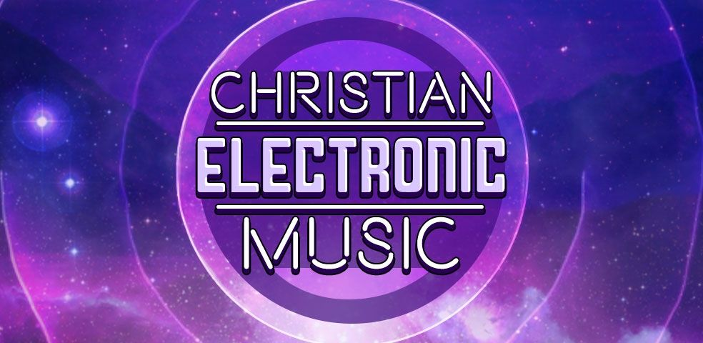 Christian electronic music