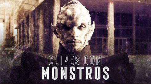Clipes com monstros