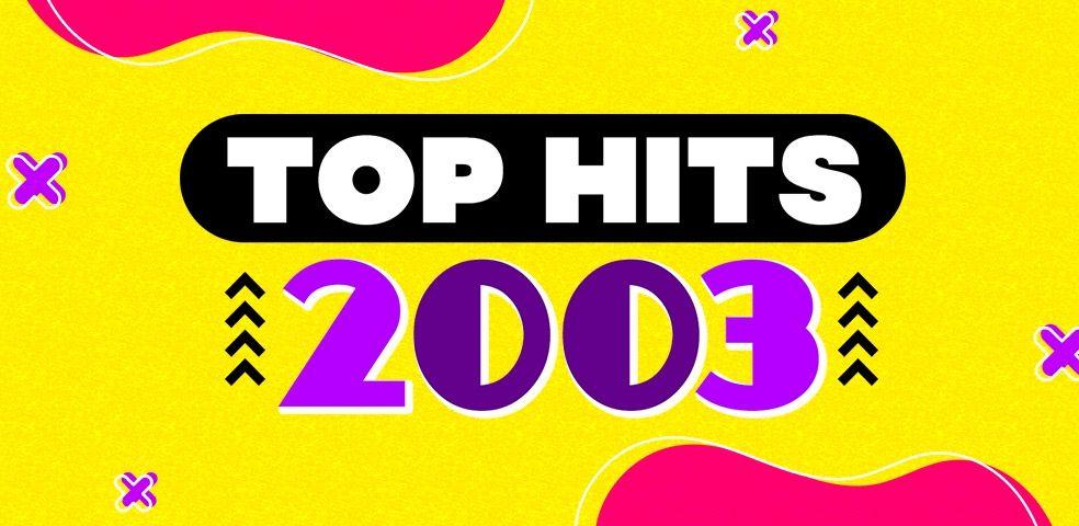 Top hits 2003