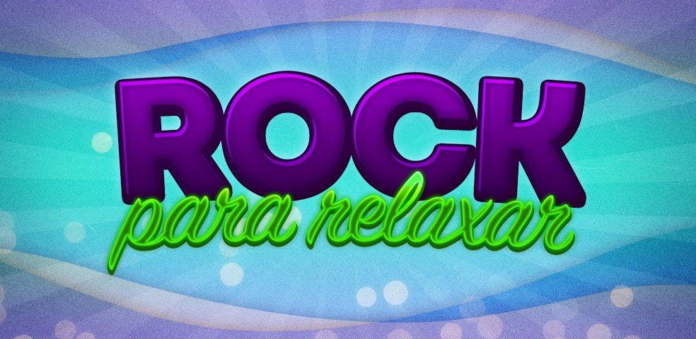 Rock para relaxar