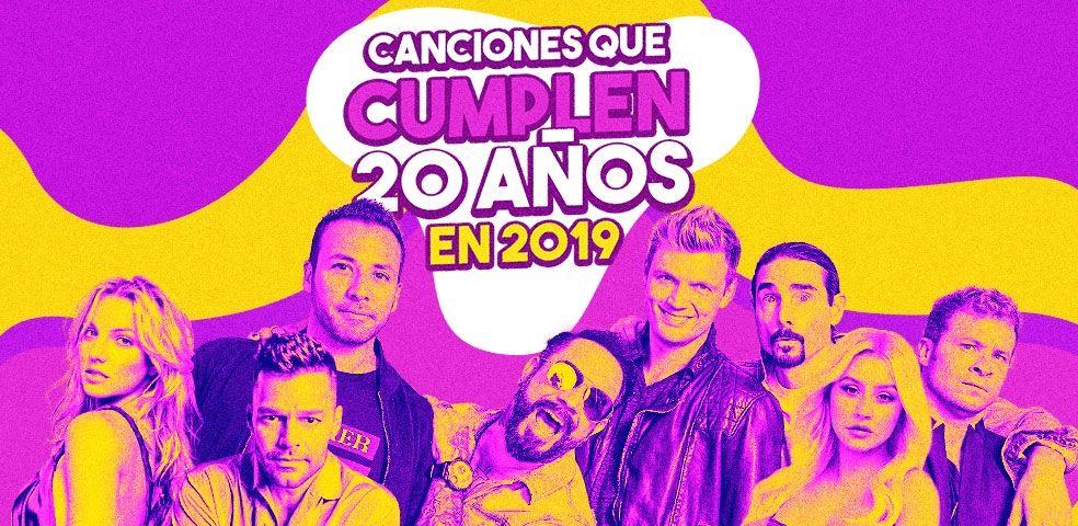 Canciones que cumplen 20 años en 2019