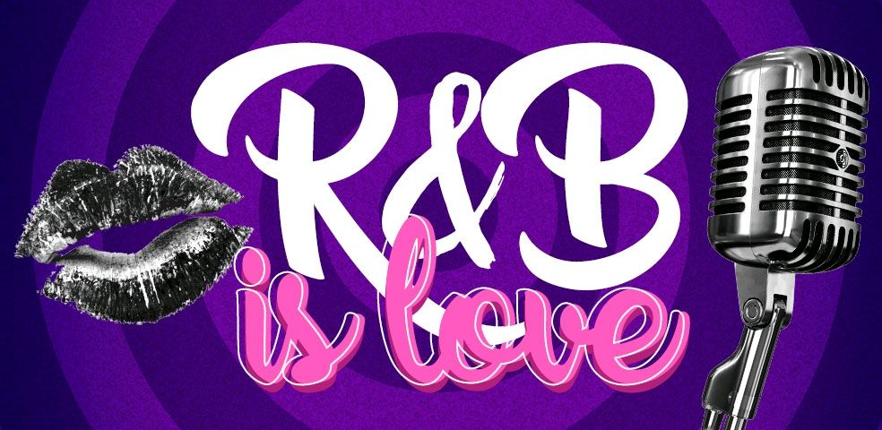 R&B is love
