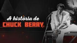 A história de Chuck Berry