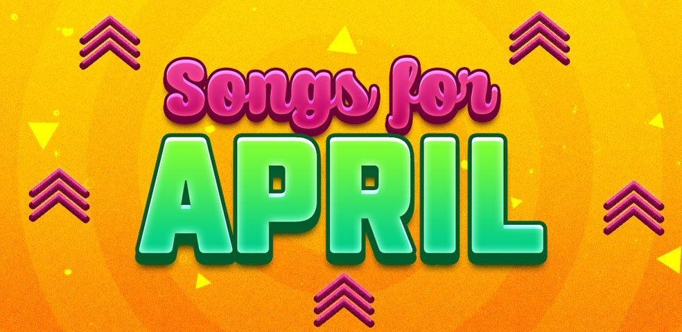 Songs for april