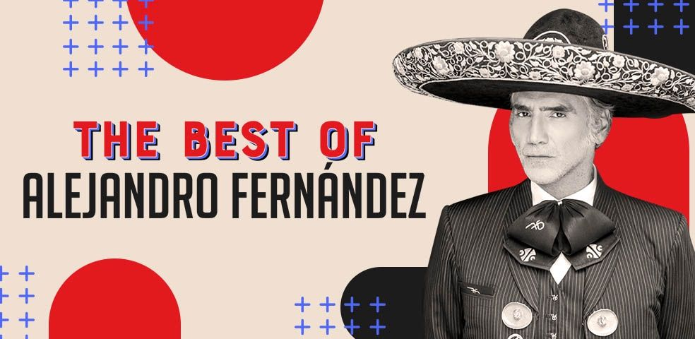 The best of Alejandro Fernández