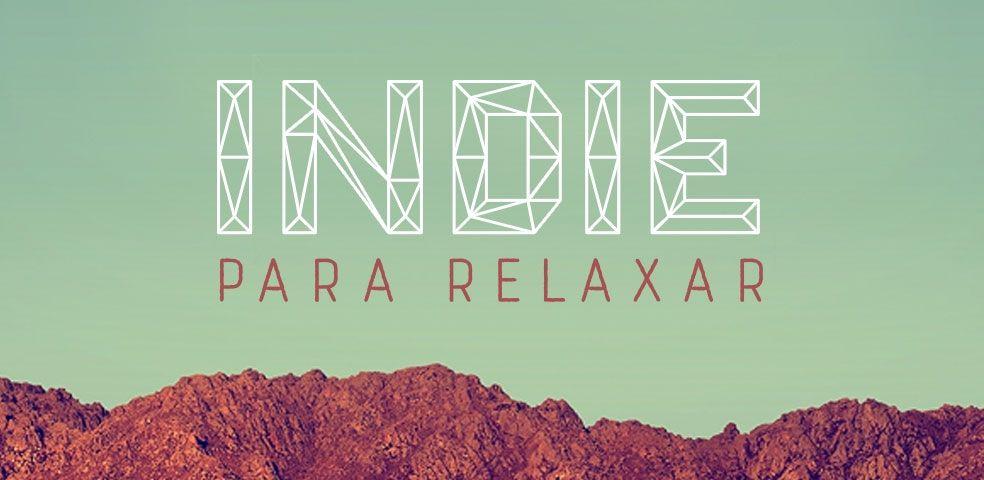 Indie para relaxar