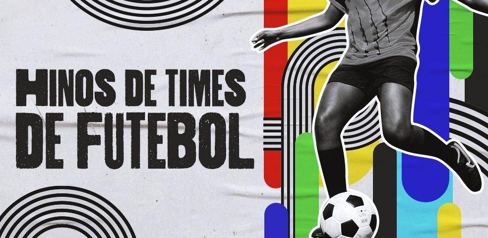 Hinos de times de futebol
