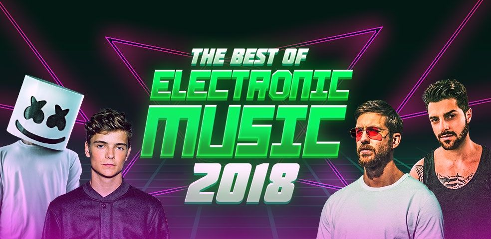 The best of electronic music 2018