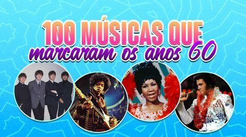 100 músicas que marcaram os anos 60