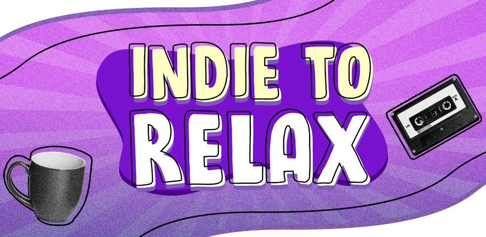 Indie to relax