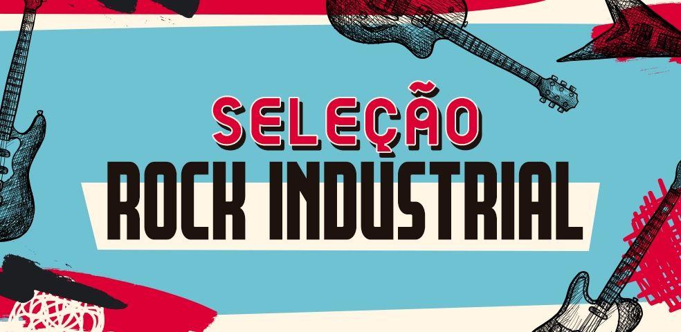 Seleção rock industrial