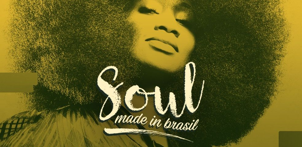 Soul made in Brasil