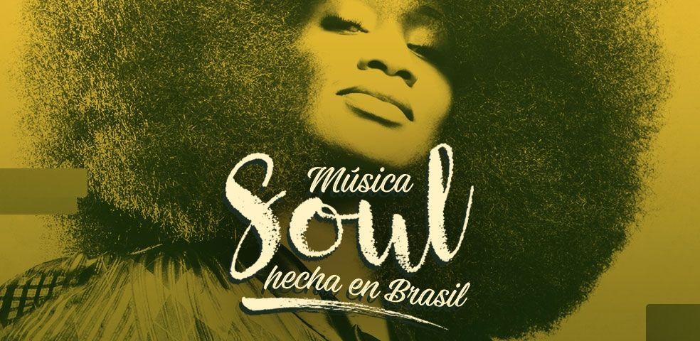 Música Soul hecha en Brasil