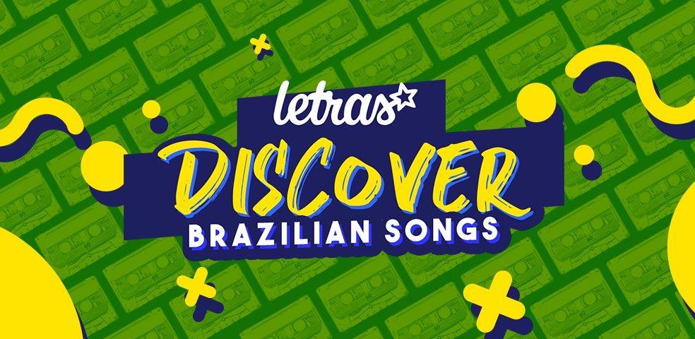 Letras discover (brazilian songs)