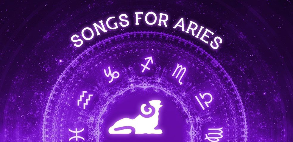 Songs for aries