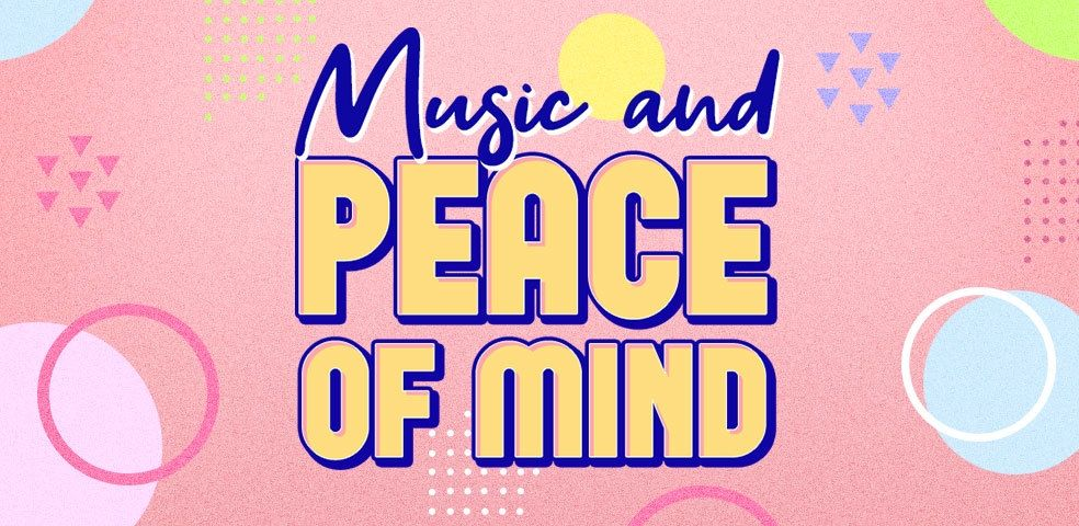 Music and peace of mind