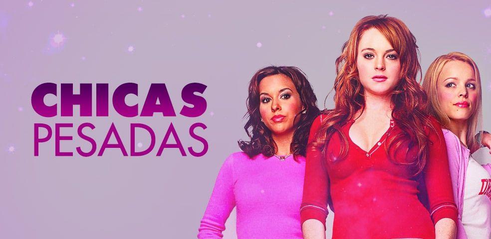 Chicas Pesadas Banda Sonora Playlist Letras Com