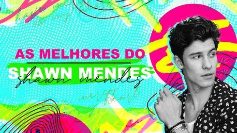 As melhores do Shawn Mendes